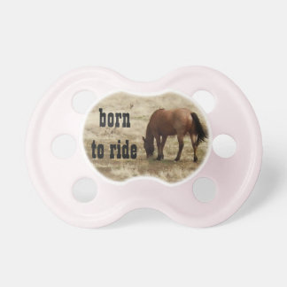 Born to Ride Western Pacifier