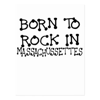 BORN TO ROCK IN MASSACHUSSETTES.png Postcard