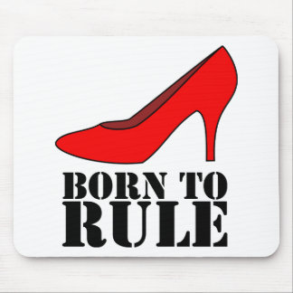 Born to Rule Mouse Pad