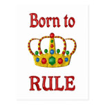 Born to Rule Post Card
