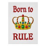 Born to Rule Poster
