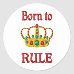 Born to Rule Stickers