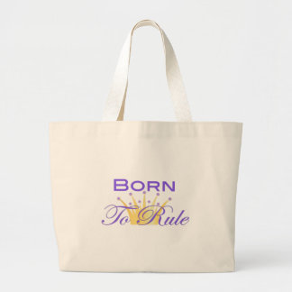 Born To Rule with Cute Crown Large Tote Bag
