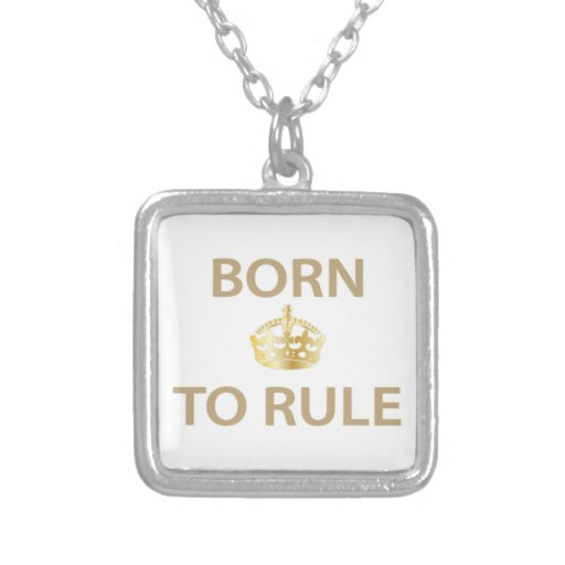 Born To Rule with golden crown Jewelry