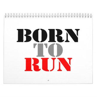 Born to Run Calendar