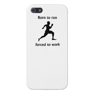 Born To Run Forced To Work iPhone 5/5S Cases