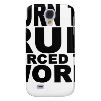 born to run forced to work T-Shirts.png Galaxy S4 Case