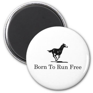 Born to Run Free Magnet