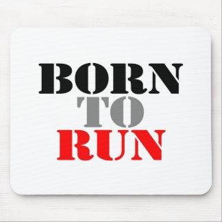 Born to Run Mousepads