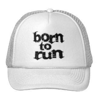 Born To Run Trucker Hat
