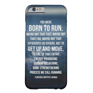 Born To Run - Workout Motivational Barely There iPhone 6 Case