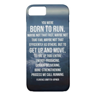 Born To Run - Workout Motivational iPhone 7 Case