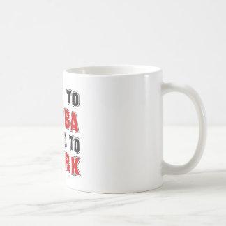 Born to Samba forced to work Coffee Mugs