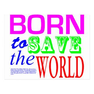 Born To Save the World Postcard
