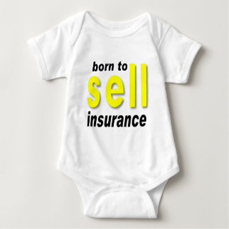 Born to Sell Insurance Baby Bodysuit