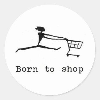Born to shop classic round sticker