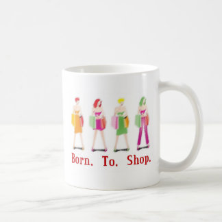 Born To Shop Coffee Mug