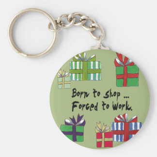 Born to shop... keychain
