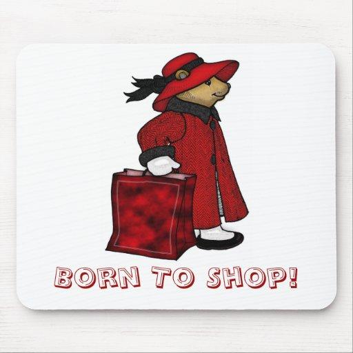 Born to shop mousemat, mousepad, bear shopping