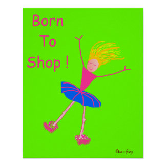 Born To Shop ! Poster