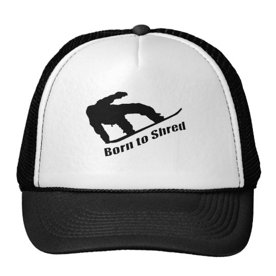 Born To Shred Trucker Hat