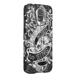 Born To Sing Electronic skins and cases Cases For Galaxy S5