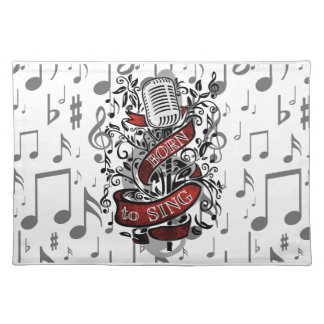 Born To Sing Gifts for the home Placemat