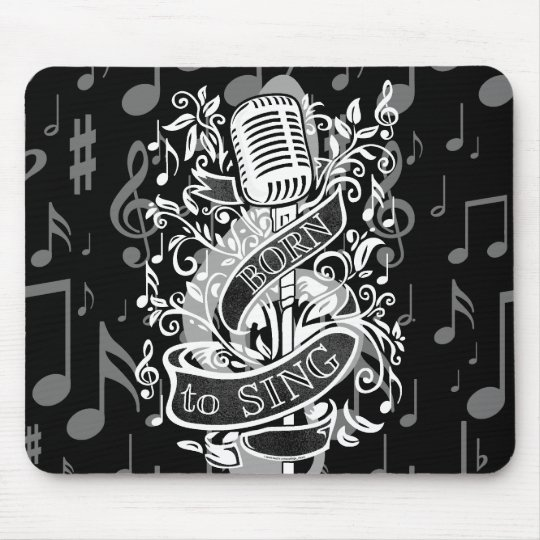 Born To Sing Novelty Gifts Mouse Pad