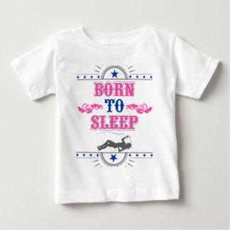 Born to Sleep Baby T-Shirt
