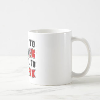 Born to Snow Shoeing forced to work Coffee Mug