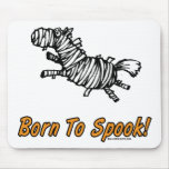 Born To Spook Halloween Horse! Mouse Pad