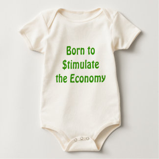 Born to Stimulate the Economy Baby Tee