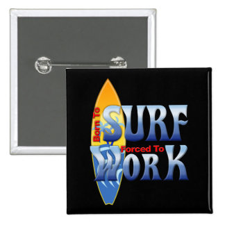 Born To Surf 2 Inch Square Button