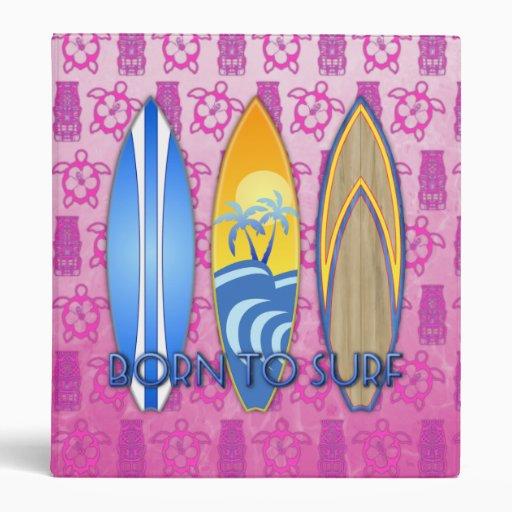 Born To Surf 3 Ring Binder