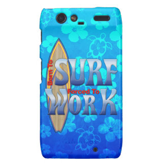 Born To Surf Forced To Work Motorola Droid RAZR Cases