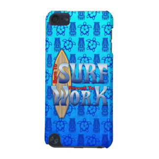 Born To Surf Forced To Work iPod Touch (5th Generation) Covers
