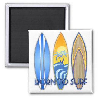 Born To Surf Magnet