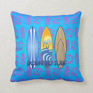 Born To Surf Throw Pillow