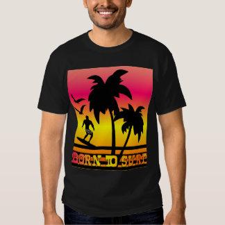 born to surf,surfer boy,surf,surfing t-shirt
