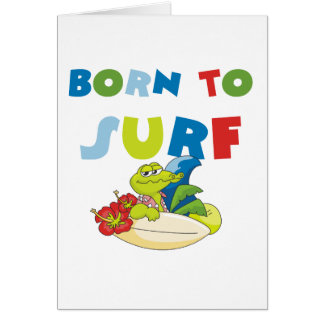 Born to Surf T-shirts and Gifts Greeting Cards