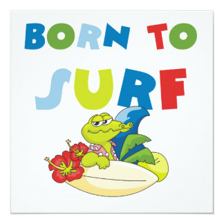 Born to Surf T-shirts and Gifts Custom Invite