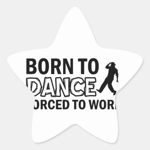 born to tapdance star sticker