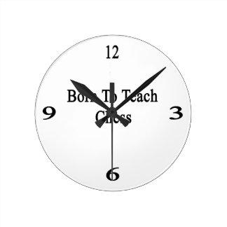 Born To Teach Chess. Round Wall Clock