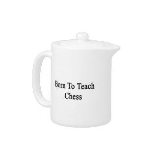 Born To Teach Chess.