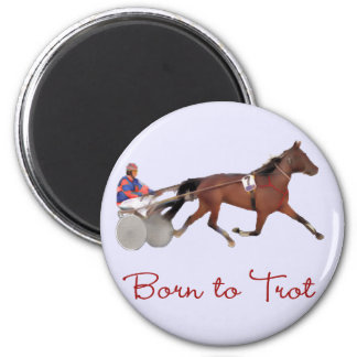 Born to Trot Refrigerator Magnet