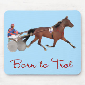 Born to Trot Mouse Pad