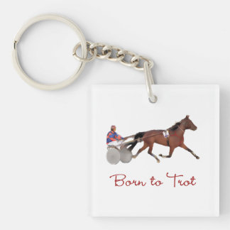 Born to Trot Single-Sided Square Acrylic Keychain