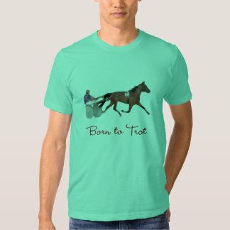 Born to Trot T Shirt