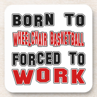 Born to Wheelchair Basketball forced to work Coaster