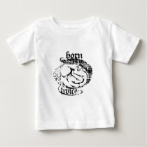 Born Twice Fetal Sugery Baby T-Shirt